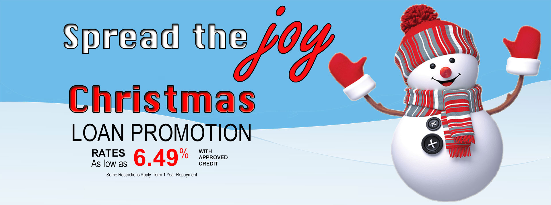 Christmas loan promotion. Rates as low as 6.49 percent APR